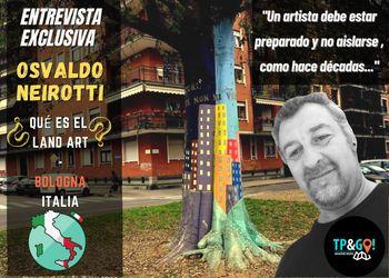 Entrevista Osvaldo Neirotti • Land Art en Bologna