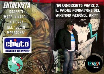 Entrevista Chiuto • Graffiti Writer en Napoli