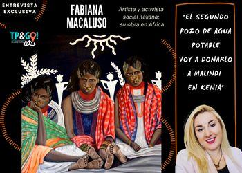 Entrevista a Fabiana Macaluso • Artista italiana con compromiso social