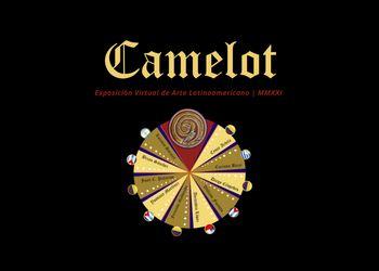 Exposición Virtual Camelot Arte Latinoamericano 360°   MMXXI