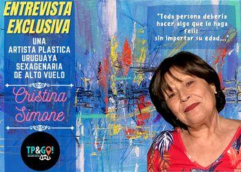 Entrevista a Cristina Simone • Artista uruguaya de alto vuelo