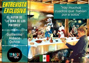Entrevista Guillermo Aldaco Ochoa • Pintor mexicano